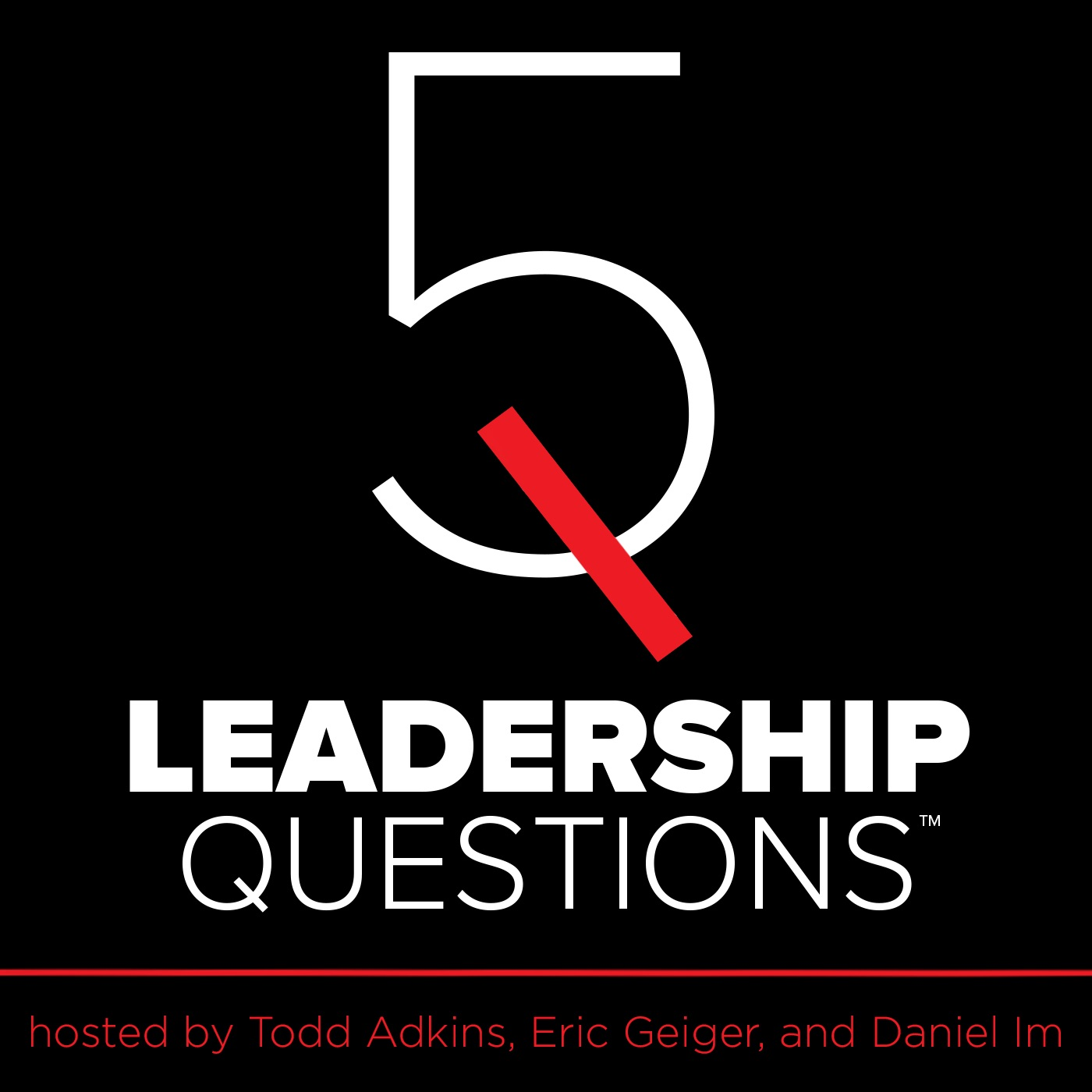 5 Leadership Questions: A leadership podcast featuring interviews with Carey Nieuwhof, Craig Groeschel, Matt Chandler, Jen Wilkin, Levi Lusko, Simon Sinek, and more.